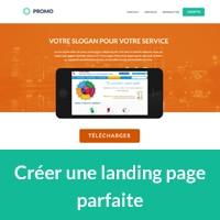 Comment créer une landing page parfaite