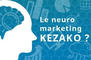 Focus sur le neuromarketing, ou quand le marketing rencontre la science