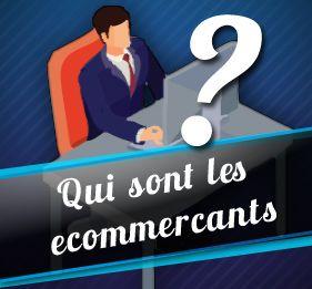 Quel est le profil type d'un e-commerçant en France en 2018 ?