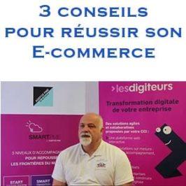 3 conseils pour réussir son e-commerce