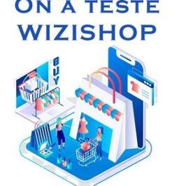 On a testé Wizishop : que vaut ce CMS e-commerce ?
